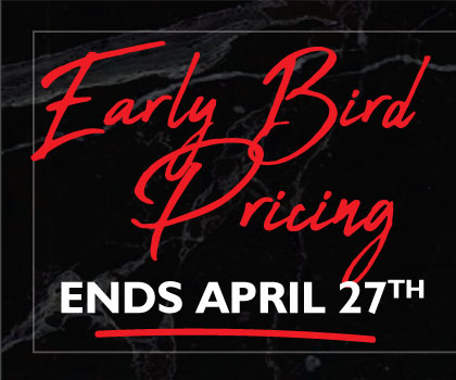 Early Pricing Ends April 15th